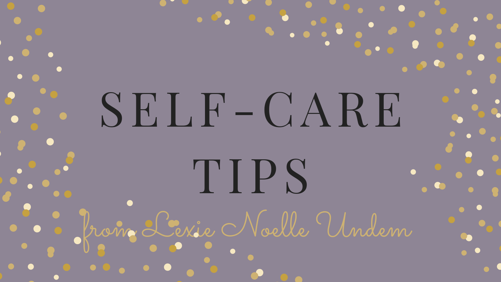 Self Care Tips for Mommas